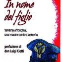 Il libro di una donna cui la mafia uccise il figlio