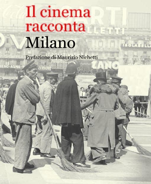 """""""Il cinema racconta Milano"""" con i suoi 400 film"""