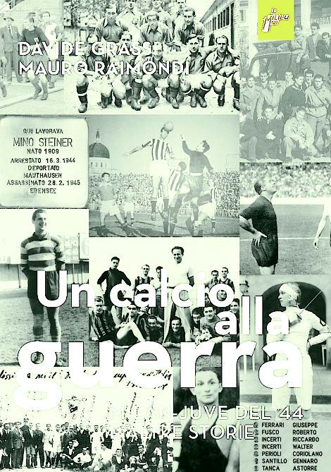 Una calcio alla guerra – Storie di pallone e Resistenza